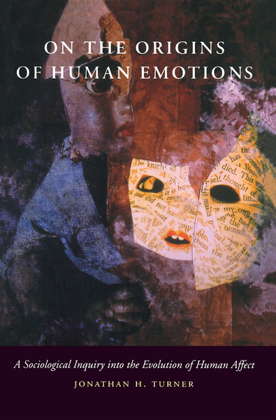 Cover of On the Origins of Human Emotions by Jonathan H. Turner