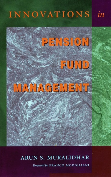 Cover of Innovations in Pension Fund Management by Arun S. Muralidhar