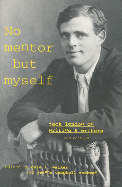 Cover of 'No Mentor but Myself' by Edited by Dale L. Walker and Jeanne Campbell Reesman