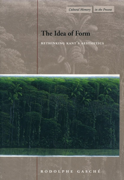 Cover of The Idea of Form by Rodolphe Gasché