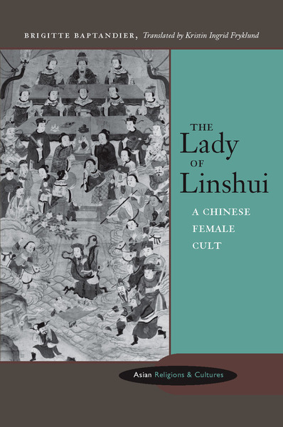 Cover of The Lady of Linshui by Brigitte Baptandier, Translated by Kristin Ingrid Fryklund