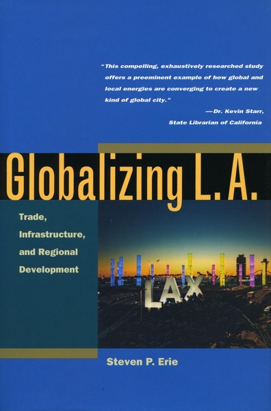 Cover of Globalizing L.A. by Steven P. Erie