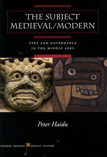 Cover of The Subject Medieval/Modern by Peter Haidu