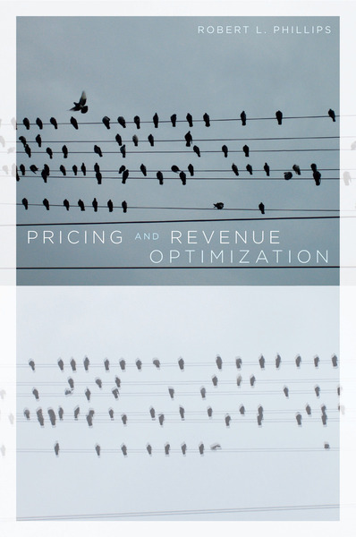 Cover of Pricing and Revenue Optimization by Robert Phillips