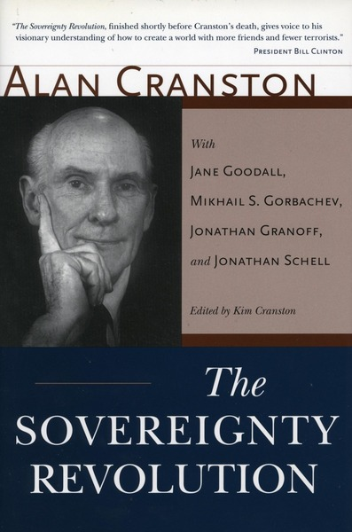 Cover of The Sovereignty Revolution by Alan Cranston, Edited by Kim Cranston