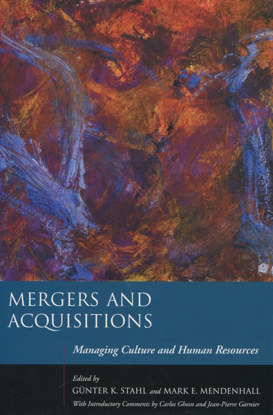 Cover of Mergers and Acquisitions by Edited by Günter K. Stahl and Mark E. Mendenhall