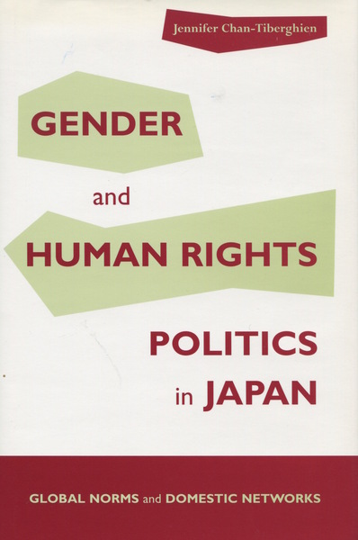 Cover of Gender and Human Rights Politics in Japan by Jennifer Chan-Tiberghien