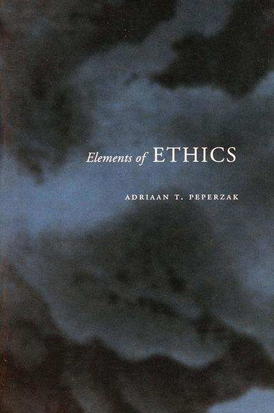 Cover of Elements of Ethics by Adriaan T. Peperzak
