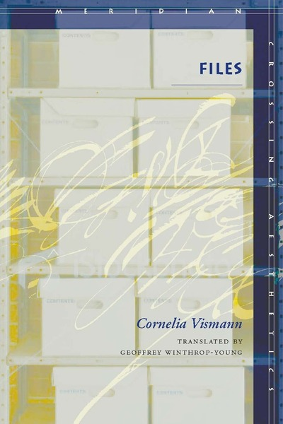 Cover of Files by Cornelia Vismann, Translated by Geoffrey Winthrop-Young