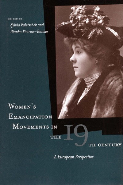 Cover of Women's Emancipation Movements in the Nineteenth Century by Edited by Sylvia Paletschek and Bianka Pietrow-Ennker