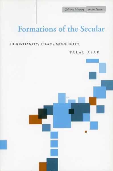 Cover of Formations of the Secular by Talal Asad