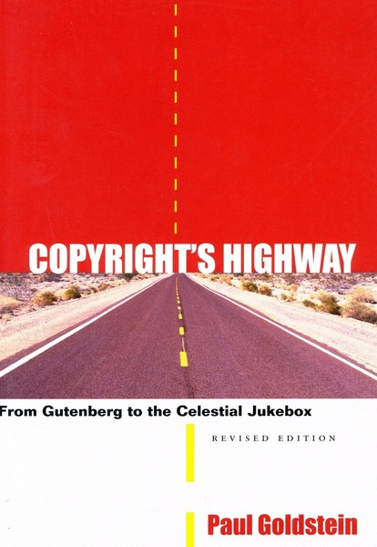 Cover of Copyright's Highway by Paul Goldstein