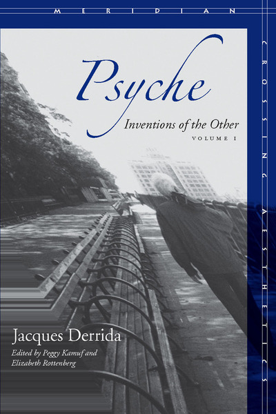 Cover of Psyche by Jacques Derrida, Edited by Peggy Kamuf and Elizabeth G. Rottenberg