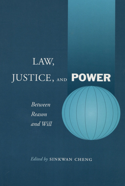 Cover of Law, Justice, and Power by Edited by Sinkwan Cheng