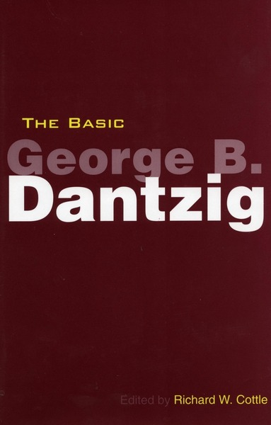 Cover of The Basic George B. Dantzig by Edited by Richard W. Cottle