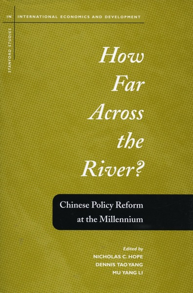 Cover of How Far Across the River? by Edited by Nicholas C. Hope, Dennis Tao Yang, and Mu Yang Li