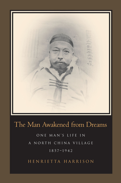 Cover of The Man Awakened from Dreams by Henrietta Harrison