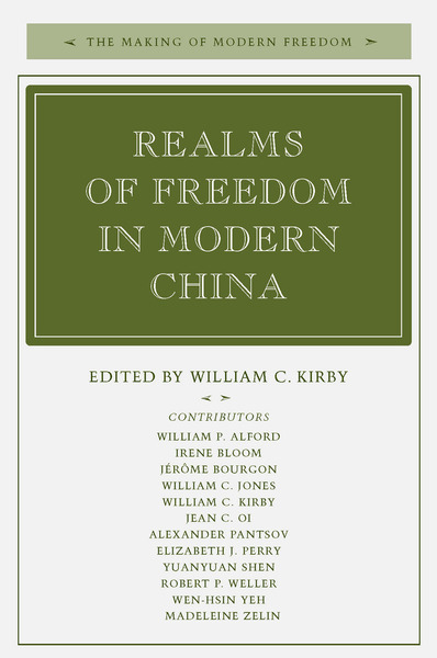 Cover of Realms of Freedom in Modern China by Edited by William C. Kirby