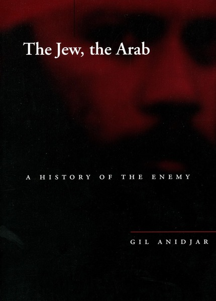 Cover of The Jew, the Arab by Gil Anidjar