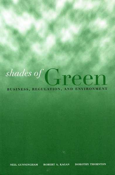 Cover of Shades of Green by Neil Gunningham, Robert A. Kagan, and Dorothy Thornton