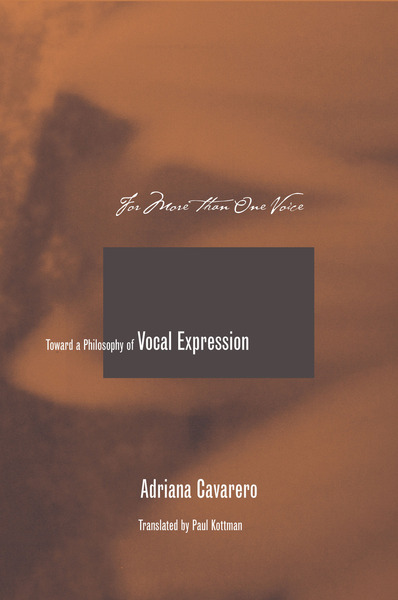 Cover of For More than One Voice by Adriana Cavarero Translated, and with an Introduction, by Paul A. Kottman