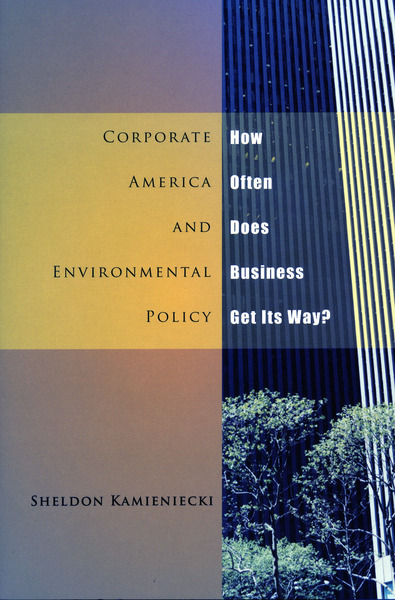 Cover of Corporate America and Environmental Policy by Sheldon Kamieniecki