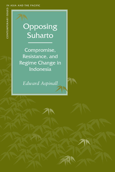 Cover of Opposing Suharto by Edward Aspinall