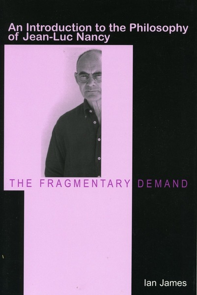 Cover of The Fragmentary Demand by Ian James