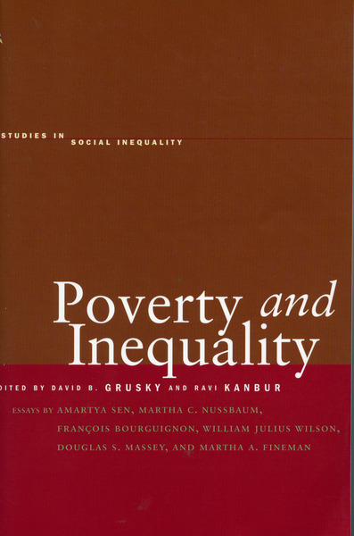 Cover of Poverty and Inequality by Edited by David B. Grusky and Ravi Kanbur