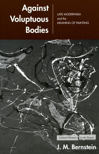 Cover of Against Voluptuous Bodies by J. M. Bernstein