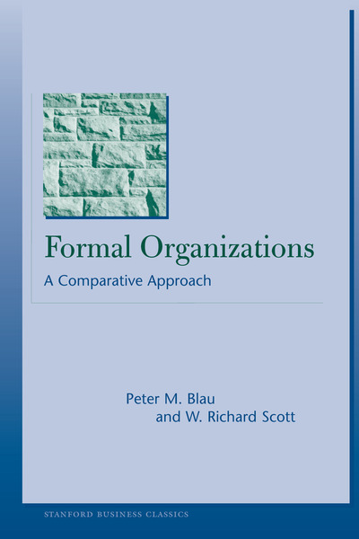 Cover of Formal Organizations by Peter M. Blau and W. Richard Scott