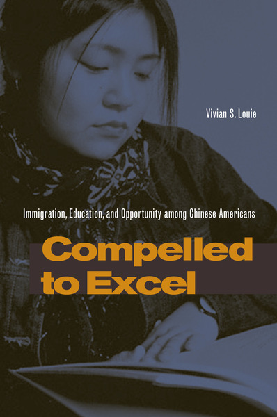 Cover of Compelled to Excel by Vivian S. Louie