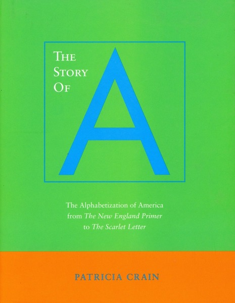Cover of The Story of A by Patricia Crain