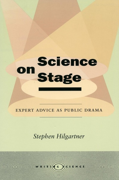 Cover of Science on Stage by Stephen Hilgartner