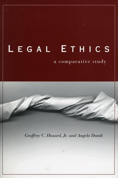 Cover of Legal Ethics by Geoffrey C. Hazard, Jr. and Angelo Dondi