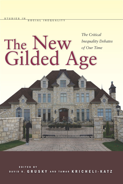 Cover of The New Gilded Age by Edited by David B. Grusky and Tamar Kricheli-Katz