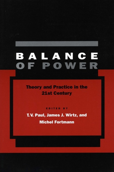 Cover of Balance of Power by Edited by T. V. Paul, James J. Wirtz, and Michel Fortmann