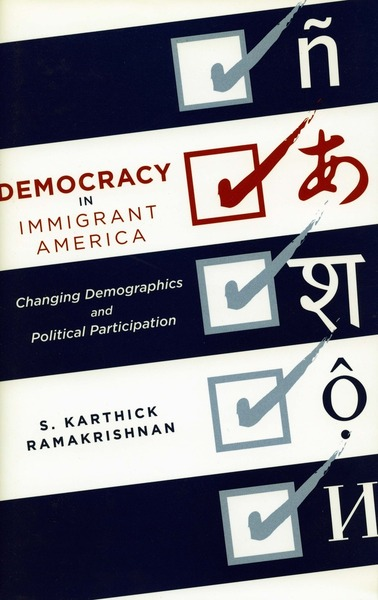 Cover of Democracy in Immigrant America by S. Karthick Ramakrishnan