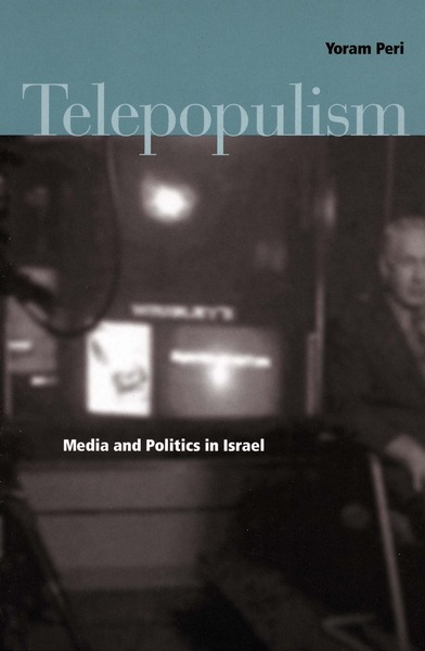 Cover of Telepopulism by Yoram Peri