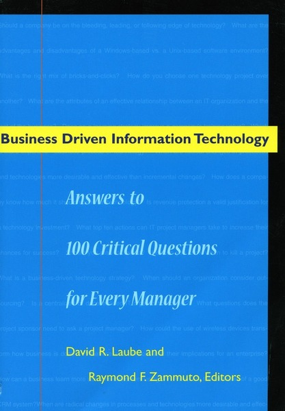 Cover of Business Driven Information Technology by Edited by David R. Laube and Raymond F. Zammuto