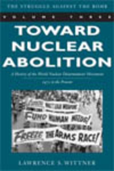 Cover of Toward Nuclear Abolition by Lawrence S. Wittner