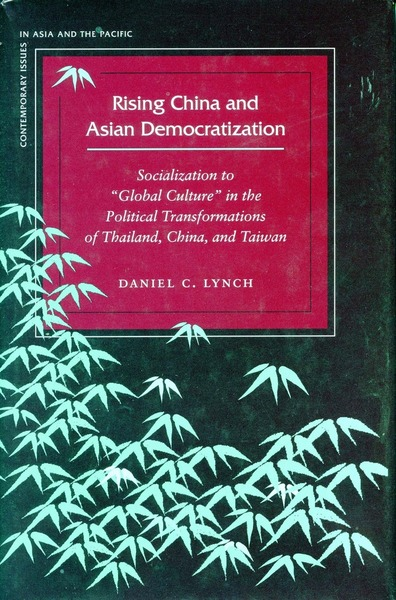 Cover of Rising China and Asian Democratization by Daniel C. Lynch
