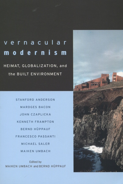 Cover of Vernacular Modernism by Edited by Maiken Umbach and Bernd Hüppauf