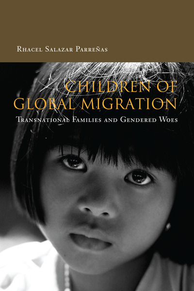 Cover of Children of Global Migration by Rhacel Salazar Parreñas