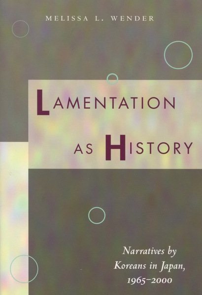 Cover of Lamentation as History by Melissa L. Wender