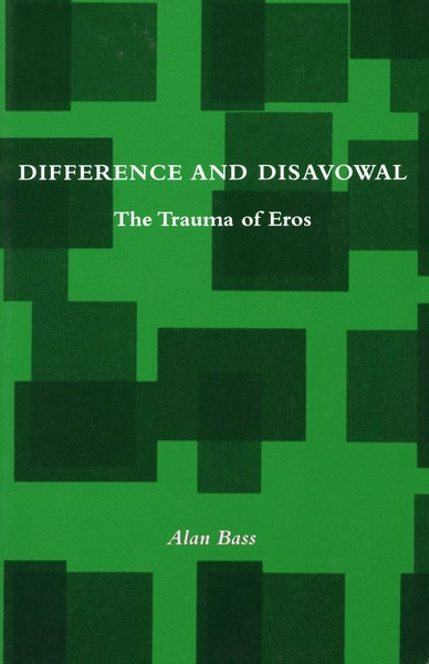 Cover of Difference and Disavowal by Alan Bass