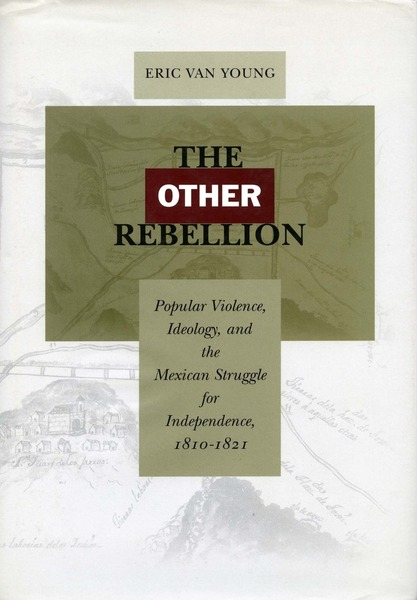 Cover of The Other Rebellion by Eric Van Young