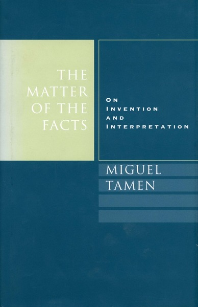 Cover of The Matter of the Facts by Miguel Tamen