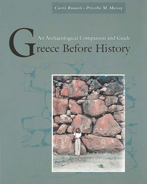 Cover of Greece Before History by Curtis Runnels and Priscilla M. Murray