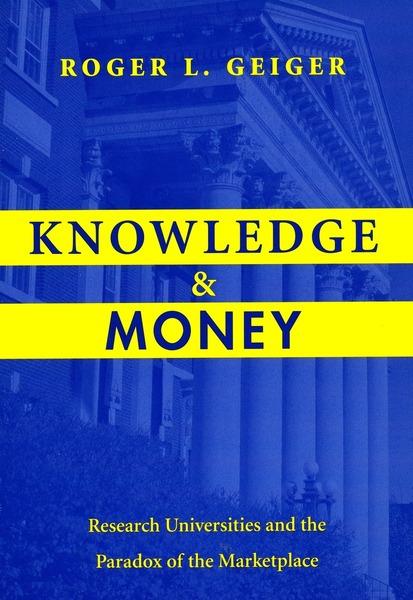 Cover of Knowledge and Money by Roger L. Geiger